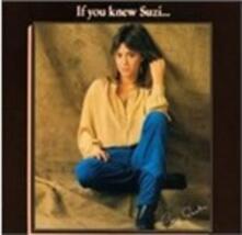 If You Knew Suzi - CD Audio di Suzi Quatro