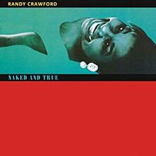 Naked and True (Deluxe Edition) - CD Audio di Randy Crawford