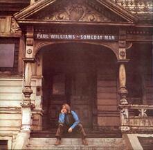 Someday Man (Deluxe) - CD Audio di Paul Williams