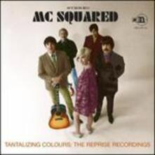 Tantalizing Colours. The Reprise Recordings - CD Audio di MC Squared