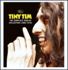 Complete Singles Collection 1966-1970 - CD Audio di Tiny Tim