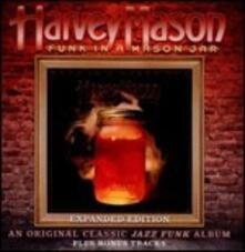 Funk in a Mason Jar (Expanded Edition) - CD Audio di Harvey Mason
