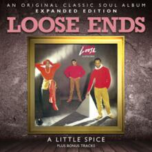 Little Spice (Expanded Edition) - CD Audio di Loose Ends