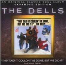 They Said it Couldn't Be Done But We Did - CD Audio di Dells