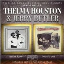 Thelma & Jerry - Two Toone (Expanded Edition) - CD Audio di Thelma Houston,Jerry Butler