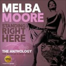 Standing Right Here. The Anthology of Budda and Epic Years - CD Audio di Melba Moore