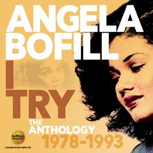 I Try. The Anthology 1978-1993 - CD Audio di Angela Bofill