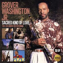 Sacred Kind of Love. The Columbia Recordings - CD Audio di Grover Washington Jr.