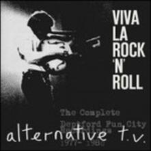 Viva la Rock'n'Roll. The Complete Deptford Fun City Recordings - CD Audio di Alternative TV