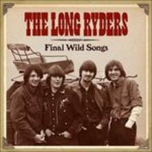 Final Wild Songs (Box Set) - CD Audio di Long Ryders