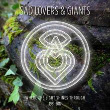 Where The Light Shines Through. The Bigg - CD Audio di Sad Lovers and Giants