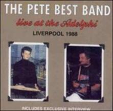Live at the Adelphi - CD Audio di Pete Best