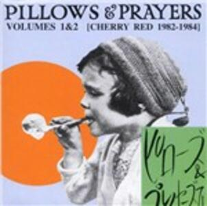 CD Pillow & Prayers vol.1 & 2 1982-1984