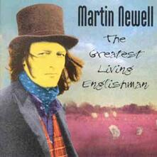 Greatest Living Englishman - CD Audio di Martin Newell