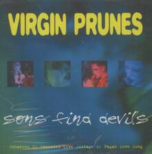 Sons Find Devils - CD Audio di Virgin Prunes