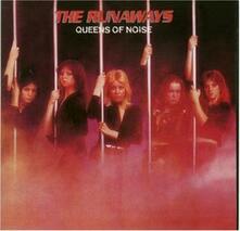 Queens of Noise - CD Audio di Runaways