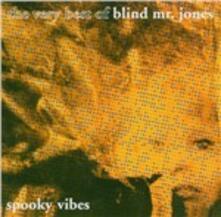 Spooky Vibes - CD Audio di Blind Mr. Jones