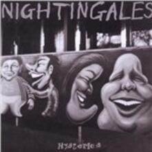 Hysterics - CD Audio di Nightingales