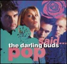 Pop Said - CD Audio di Darling Buds