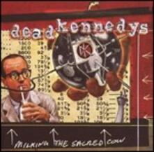 Milking the Sacred Cow. The Best of Dead Kennedys - CD Audio di Dead Kennedys