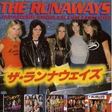 Japanese Singles Collection - CD Audio di Runaways
