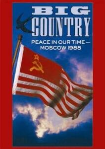 Big Country. Peace In Our Time - DVD