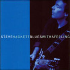 CD Blues With a Feeling Steve Hackett