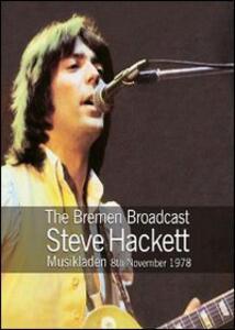 Steve Hackett. The Bremen Broadcast - DVD