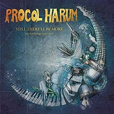 CD Still There'll Be More. An Anthology 1967-2017 Procol Harum