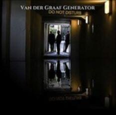 Vinile Do not Disturb (Limited Edition) Van der Graaf Generator