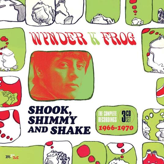 Shook, Shimmy and Shake. The Complete Recordings 1966-1970 - CD Audio di Wynder K. Frog
