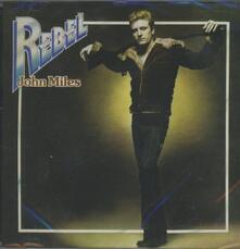 Rebel - CD Audio di John Miles