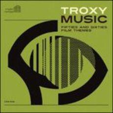 CD Troxy Music. Fifties and Sixties Film Themes