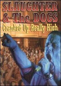 Slaughter & The Dogs. Cranked Up Really High In Blackpool 1996 - DVD