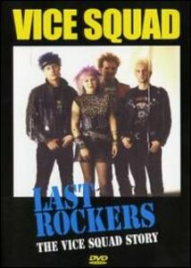 Vice Squad. Last Rockers. The Vice Squad Story - DVD