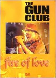 The Gun Club. Fire Of Love - DVD