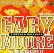 The Best of Gary Moore & Colosseum II - CD Audio di Gary Moore,Colosseum II