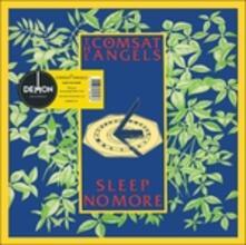 Sleep No More - Vinile LP di Comsat Angels