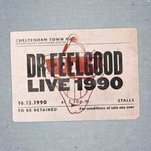 Dr. Feelgood. Live 1990 at Cheltenham - Vinile LP di Dr. Feelgood