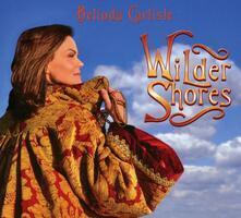 Belinda Carlisle - Wilder Shores - Vinile LP