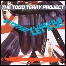 To the Batmobile. Let's Go (180 gr.) - Vinile LP di Todd Terry