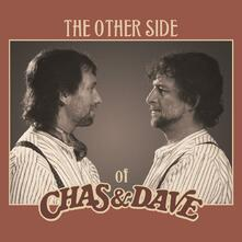 Other Side of - Vinile LP di Chas & Dave