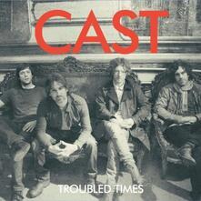 Troubled Times (Coloured Vinyl) - Vinile LP di Cast