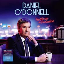 Halfway to Paradise - Vinile LP di Daniel O'Donnell