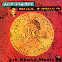 Our Rights - Vinile LP di Max Romeo