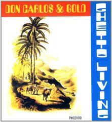 Ghetto Living - CD Audio di Don Carlos