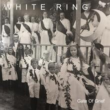 Gate of Grief - Vinile LP di White Ring
