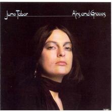 Airs and Graces - CD Audio di June Tabor