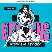 Love Is Hell - Vinile LP di Kitchens of Distinction