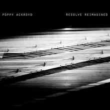Resolve Reimagined - Vinile LP di Poppy Ackroyd
